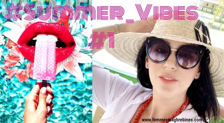 Summer vibes -Chapitre #1