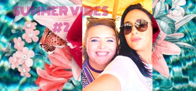 Summer vibes- Chapitre #2