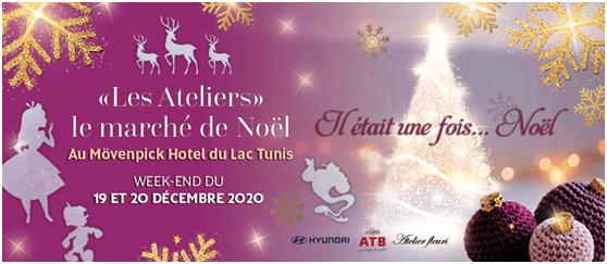 """""""Les Ateliers», le Marché de Nöel au Mövenpick Hotel du Lac Tunis"""
