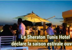 Le Sheraton Tunis déclare la saison estivale ouverte
