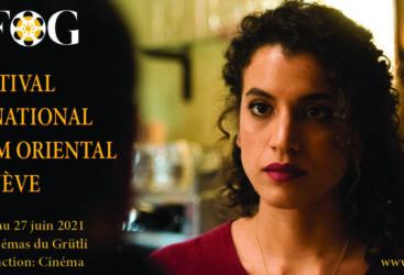 La 16e édition du Festival International du Film Oriental de Genève placée sous le signe de l'espoir