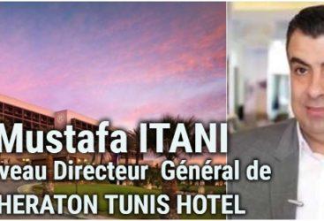 Mustafa Itani , nouveau DG du Sheraton Tunis